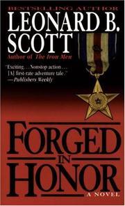 FORGED IN HONOR by Leonard B. Scott