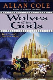 WOLVES OF THE GODS by Allan Cole
