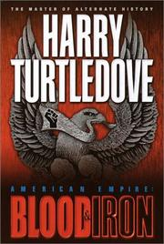 AMERICAN EMPIRE: BLOOD AND IRON by Harry Turtledove