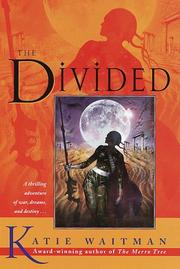 THE DIVIDED by Katie Waitman