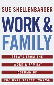 WORK AND FAMILY by Sue Shellenbarger