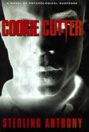 COOKIE CUTTER by Sterling Anthony
