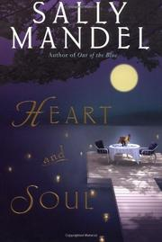 HEART AND SOUL by Sally Mandel