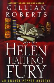 HELEN HATH NO FURY by Gillian Roberts