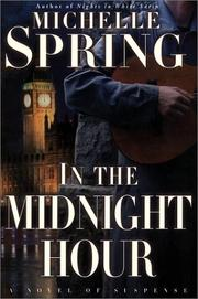 IN THE MIDNIGHT HOUR by Michelle Spring