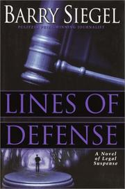 LINES OF DEFENSE by Barry Siegel
