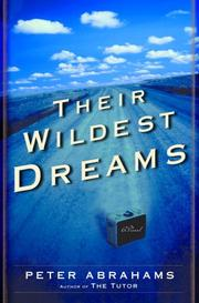 THEIR WILDEST DREAMS by Peter Abrahams