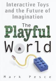 THE PLAYFUL WORLD by Mark Pesce