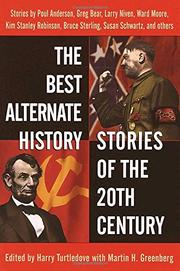 Cover art for THE BEST ALTERNATE HISTORY STORIES OF THE 20TH CENTURY