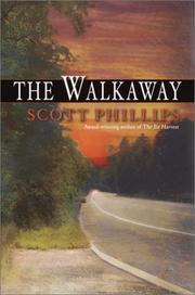 THE WALKAWAY by Scott Phillips