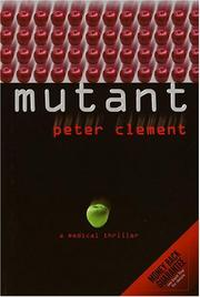 MUTANT by Peter Clement