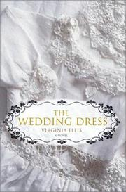 THE WEDDING DRESS by Virginia Ellis