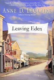 LEAVING EDEN by Anne D. LeClaire