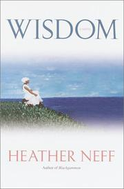WISDOM by Heather Neff