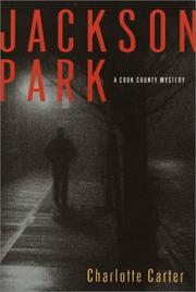 JACKSON PARK by Charlotte Carter