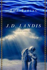 THE TAKING by J.D. Landis