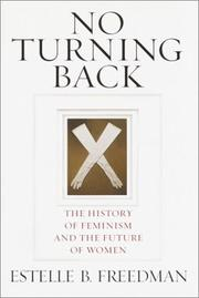 NO TURNING BACK by Estelle B. Freedman