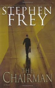 THE CHAIRMAN by Stephen Frey