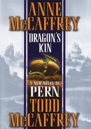 DRAGON'S KIN by Anne McCaffrey