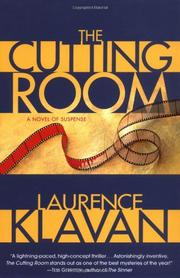 THE CUTTING ROOM by Laurence Klavan