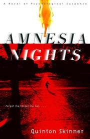 AMNESIA NIGHTS by Quinton Skinner