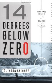 14 DEGREES BELOW ZERO by Quinton Skinner