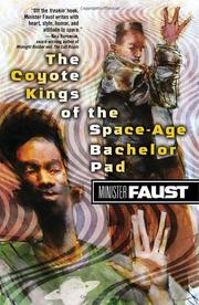 THE COYOTE KINGS OF THE SPACE-AGE BACHELOR PAD by Minister Faust