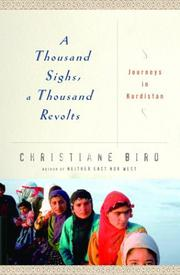 A THOUSAND SIGHS, A THOUSAND REVOLTS by Christiane Bird