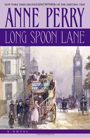LONG SPOON LANE by Anne Perry