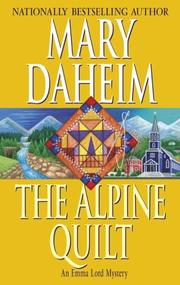 THE ALPINE QUILT by Mary Daheim