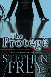 THE PROTÉGÉ by Stephen Frey