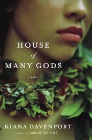 HOUSE OF MANY GODS by Kiana Davenport