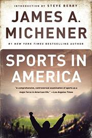 SPORTS IN AMERICA by James A. Michener
