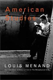 AMERICAN STUDIES by Louis Menand