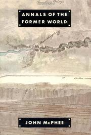 ANNALS OF THE FORMER WORLD by John McPhee