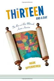THIRTEEN AND A DAY by Mark Oppenheimer