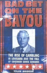 BAD BET ON THE BAYOU by Tyler Bridges