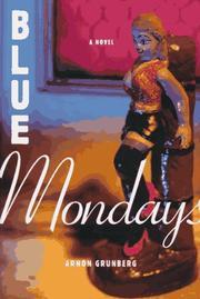 BLUE MONDAYS by Arnon Grunberg