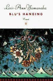 BLU'S HANGING by Lois-Ann Yamanaka