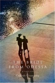 THE BRIDE FROM ODESSA by Edgardo Cozarinsky