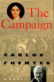 THE CAMPAIGN by Carlos Fuentes