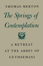 THE SPRINGS OF CONTEMPLATION by Thomas Merton