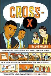 CROSS-X by Joe Miller