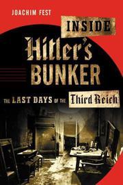 INSIDE HITLER'S BUNKER by Joachim Fest