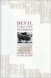 DEVIL TAKE THE HINDMOST by Edward Chancellor