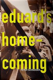 EDUARD'S HOMECOMING by Peter Schneider