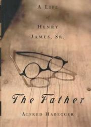 THE FATHER by Alfred Habegger