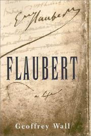 FLAUBERT by Geoffrey Wall