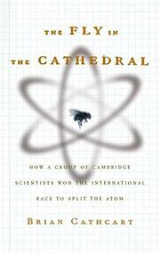 THE FLY IN THE CATHEDRAL by Brian Cathcart