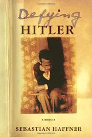 DEFYING HITLER by Sebastian Haffner